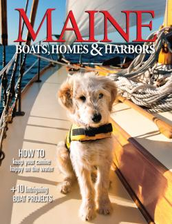 Maine Boats, Homes & Harbors, Issue 144