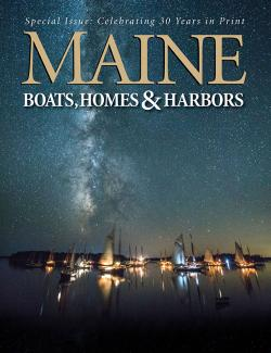 Maine Boats, Homes & Harbors, Issue 148