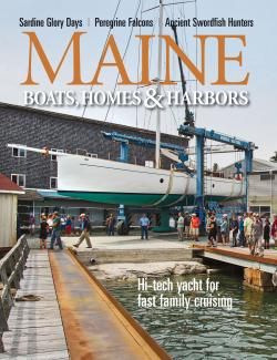 Maine Boats, Homes & Harbors, Issue 149