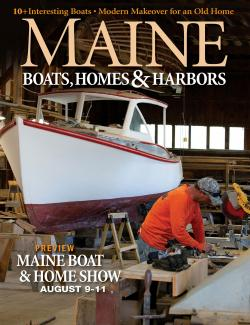 Maine Boats, Homes & Harbors, Issue 159
