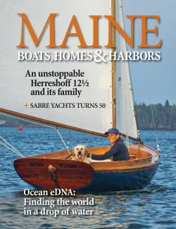 Maine Boats, Homes & Harbors, Issue 161