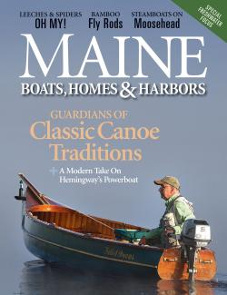 Maine Boats, Homes & Harbors, Issue 164