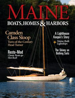 Maine Boats, Homes & Harbors, Issue 165