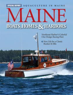 Maine Boats, Homes & Harbors, Issue 166