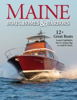 Maine Boats, Homes & Harbors, Issue 168