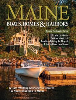 Maine Boats, Homes & Harbors, Issue 170