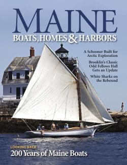 Maine Boats, Homes & Harbors, Issue 171