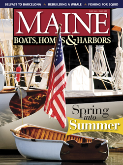 Maine Boats, Homes & Harbors, Issue 125