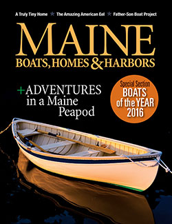 Maine Boats, Homes & Harbors, Issue 139